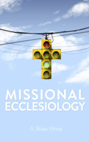 MissionalEcclesiologyCover